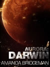 Aurora: Darwin - by Amanda Bridgeman